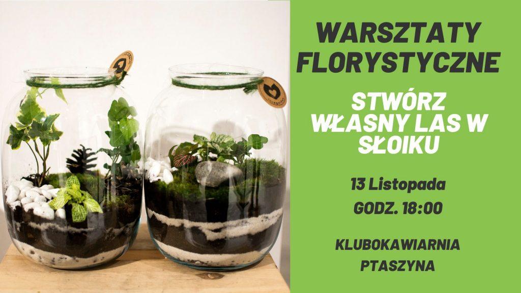 Warsztaty florystyczne - lasy w słoiku