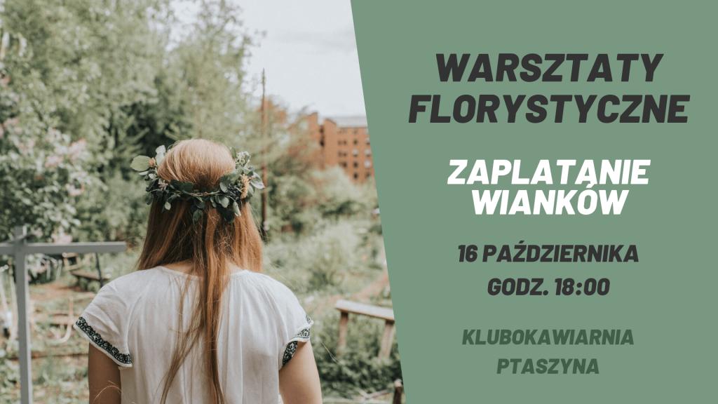 Warsztaty florystyczne - zaplatanie wianków